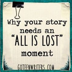 "If there's one scene you need to set up a satisfying conclusion for your story, it's your main character's ""all is lost"" moment. Book Writing Tips, Writing Process, Writing Resources, Writing Help, Writing Ideas, Writing Workshop, Script Writing, Writers Notebook, Writers Write"