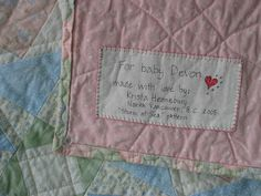 Great info about labels for quilts. If I ever finish a quilt, I will label it! Several ideas for handmade labels. Quilting Quotes, Quilting Tips, Quilting Tutorials, Quilting Projects, Machine Quilting, Sewing Projects, Sewing Labels, Quilt Labels, Fabric Labels