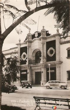 Fotos de Monterrey, Nuevo León, México: Fachada de la Universidad Hacia 1950 Huntington Park, Western Caribbean, Travel Ads, Mesoamerican, Chicano, Mexico City, Vintage Art, Big Ben, Past
