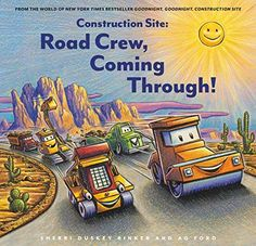 Construction Site: Road Crew, Coming Through!: Amazon.ca: Rinker, Sherri Duskey, Ford, AG: Books Arnold Lobel, Pile Of Books, Books To Read, Reading Books, Construction, My Love, Ford, Ceiling, Sky