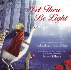 In Let There Be Light Nancy Tillman, the New York Times bestselling author of On the Night You Were Born, and Nobel Peace Prize Winner Archbishop Desmond Tutu combine their extraordinary talents to retell the story of God's glorious creation.