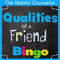 Help your students develop better friendships by teaching them the qualities of a true friend while playing a fun game!