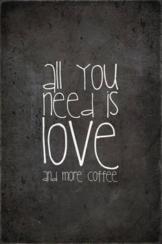 Amen!/ All you need a....coffee please!