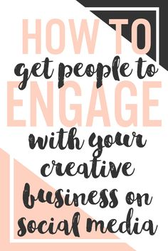 How To Get People To Engage With Your Business On Social Media for people who make handmade items, makers, creative entrepreneurs, Etsy sellers and more!