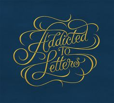 Addicted to Letters calligraphy -- I think they mean letterforms and I mean post.