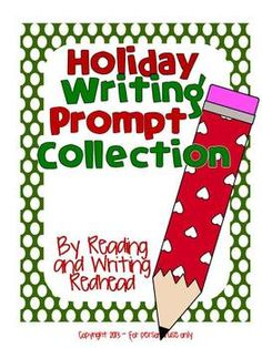 13 Prompts with checklists for accountability - Holiday Writing Prompt Collection-Christmas & Thanksgiving