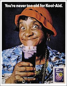 Moms Mabley for Kool-Aid, 1973. Seriously, why is it grape? Omg! Side eye!