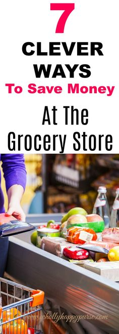 Do You Find Yourself Spending More Money Than You Planned At The Grocery Store? These Tips Will Help You Save Money The Next Time You Go To The Stores. Discover How To Save Money At The Grocery Store In 2018 With These Easy Steps.