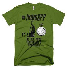 http://www.outsidetheexosphere.biz/product/indiesff-tentacles-timepieces-short-sleeve-mens-t/ supporting Independent Science Fiction, Fantasy & Steampunk #IndieSFF on Twitter and website