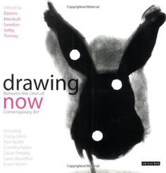 Drawing Now: Between the Lines of Contemporary Art (Tracey)