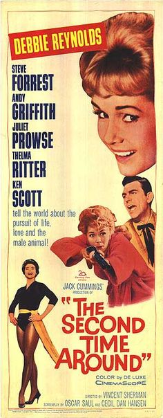 The Second Time Around (1961) Stars: Debbie Reynolds, Steve Forrest, Andy Griffith, Juliet Prowse, Thelma Ritter ~ Director: Vincent Sherman