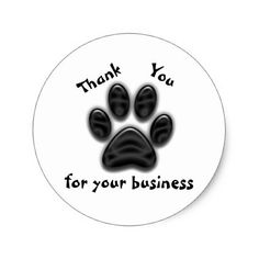 Thank You for Your Business Dog Paw Print Classic Round Sticker - thank you gifts ideas diy thankyou