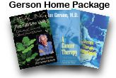 Gerson Institute:  The Gerson Institute is a non-profit organization located in San Diego, California, dedicated to providing education and training in the Gerson Therapy, an alternative, non-toxic treatment for cancer and other chronic degenerative diseases.