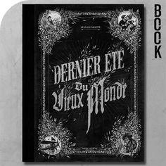 Dernier été du Vieux Monde by French illustrator/tatto artist Jean-Luc Navette.