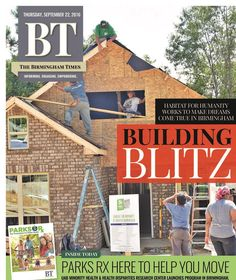 #BTCovers: Habitat for Humanity Greater Birmingham's Home Builders' Blitz led to 13 houses getting built in just a week! To see all stories, visit www.birminghamtimes.com.