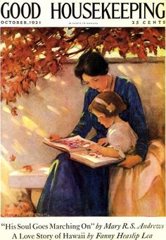 Jessie Willcox Smith (American illustrator) 1863 - 1935 ABC's Good Housekeeping, 1921 cover illustration October 1921 Reading Art, Girl Reading, Reading Books, Reading Buddies, Reading Aloud, Children Reading, Reading Time, Art And Illustration, Vintage Illustrations
