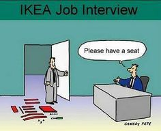 IKEA Job interview. ROFL.