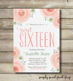 Sweet Sixteen 16 Girl Birthday Party Celebration Invite Invitation Coral Pink Green Turquoise Gray Roses Flowers Watercolor Pretty Fun DIY by SimplySweetPrintShop on Etsy https://www.etsy.com/listing/238186778/sweet-sixteen-16-girl-birthday-party