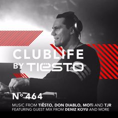 ClubLife By Tiësto Podcast 464 - First Hour by Tiësto   Tiësto    Free Listening on SoundCloud