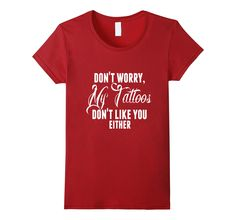 Funny Tattoo Shirt Ink Don't Like You Either Burnout Graphic Funny Tattoo Shirt Ink My Tattoos Don't Like You Either Burnout Graphic #tattoos #tatoo #ink @harleydavidson #valentinesday #funny