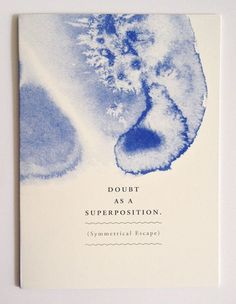 Ida Elke Kallehave »Doubt as a Superposition.« self-published, 2014