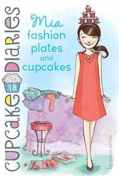 Mia Fashion Plates and Cupcakes by Coco Simon