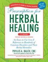 Balch's new edition provides the most current research and comprehensive facts in an easy-to-read A-to-Z format about choosing the optimal herbal therapy.