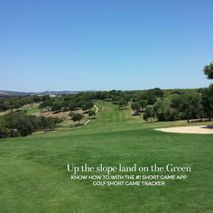"""""""Up the slope, learn how to, download the Golf Short Game Tracker at http://www.golfshortgametracker.com…"""""""