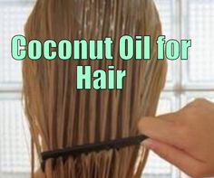 Coconut oil hair mask for distressed hair - Yet Another Reason Why Coconut Oil Is the Best for Hairs, naturally!