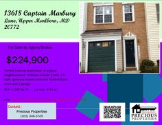 """13618 Captain Marbury Lane, Upper Marlboro, MD 20772 """"No Downpayment, No Closing"""" Perfect Colonial townhouse in a great neighbourhood. Features include 3 bedroom, 2 full bath, 1 half bath spacious master bedroom finished basement and a garage. FOR SALE: $224,900 Living Area: 1,240 sq. ft. Lot size: 0.04 ac http://usbankhouses.com/silver_listings.asp?id=604121 Precious Properties  (301) 346 – 3705 #realestate #maryland #washington, #house #forsale #foreclosure #sfr #property"""