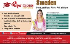 Study Abroad In Sweden  - Study with scholarships, unlimited part time work rights, study in the heart of entrepreneurial hub, enrollment without IELTS for engineering graduates, close industry ties, strong links to research. For more details contact with Riya Education #consultants. We have branches in #Cochin, #Kottayam #Thiruvalla #Trivandrum, #Trichur #Bangalore #Mumbai #Chennai #Madurai #Mangalore #Vijayawada #Delhi #Kannur #Coimbatore #Goa #Hyderabad #Kollam