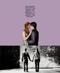 """""""There was Ginny running toward him; she had a hard, blazing look in her face as she threw her arms around him. And without thinking, without planning it, without worrying about the fact that fifty people were watching, Harry kissed her. After several long moments — or it might have been half an hour — or possibly several sunlit days — they broke apart."""""""