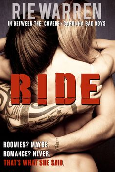 Review & Recommendation of Ride: In Between the Covers (Carolina Bad Boys #2.5) by @RieWrites  #RockinRomance  http://twinsistersrockinreviews.blogspot.com/2015/03/review-ride-in-between-covers-carolina.html
