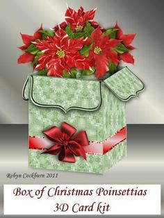 Box of Christmas Poinsettias 3D Card Kit on Craftsuprint designed by Robyn Cockburn - Striking red poinsettias in a pastel green box with red ribbon
