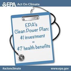Our Clean Power Plan is a good investment. Every $1 spent will result in $7 in health benefits. #ActOnClimate