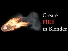 Tutorial: How to make Realistic Fire in Blender 2.6 - YouTube