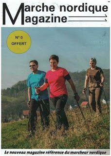 """Marche Nordique OTOP - Compagnie des Moniteurs OTOP: Connaissez-vous """"Marche Nordique Magazine"""" ?"""