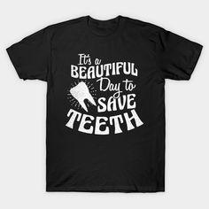 Dental Shirts, Dental Jokes, Dental Facts, Dental Hygiene School, Dental Life, Dental Assistant Quotes, Orthodontics Marketing, Dentist Day, Dental Office Design