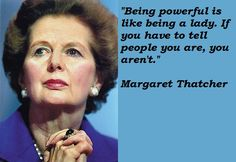 Margaret Thatcher quotations and sayings on pictures. Famous and best quotes of Margaret Thatcher, Quotes with photos. Witty Quotes, Meaningful Quotes, Daily Quotes, Words Quotes, Wise Words, Me Quotes, Inspirational Quotes, Sayings, Quotes By Famous People