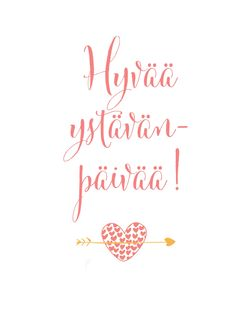 Pikkukioski Happy Valentines Day, Ancestry, Words, Postcards, Quotes, Friendship, Finland, Quotations, Quote
