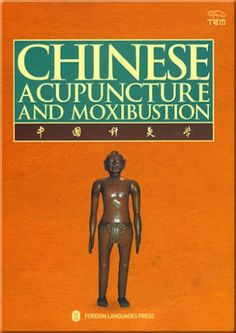 The 8 best helpful books images on pinterest alternative health tcm foundations class chinese acupuncture and moxibustion third edition fifteenth printing fandeluxe Images