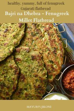 Bajri na Dhebra/ Millet Fenugreek Flatbread is a famous Gujarati snack prepared from pearl millet flour and loads of fresh fenugreek. Generally enjoyed hot for breakfast, as a snack or as travel/picnic food. #flatbread #indianflatbread #gujaraticuisine #fenugreek #milletflour Easy Dinner Recipes, Appetizer Recipes, Breakfast Recipes, Easy Meals, Appetizers, Vegetarian Breakfast, Breakfast Ideas, Easy Recipes, Dinner Ideas