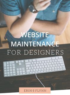 Website maintenance for designers