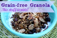 Grain-Free Granola: This Stuff is Nuts | http://friskylemon.com/2013/07/16/grain-free-granola-this-stuff-is-nuts/