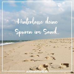 Aber du weißt, dass die Wellen deine Spuren schnell wieder verschwinden lassen. So musst du öfter kommen! 😅🌊🌊 Am Meer, Beach, Water, German Language, Strand, Outdoor, Baltic Sea, Knowledge, Vacation
