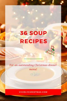 A collection of delicious soup recipes that pair well with any Christmas dinner menu you can think of. Choose your favorite from vegan, spicy, kid-friendly, easy, poultry, keto, and instant pot soups. #souprecipes #soup #recipe #Christmasdinner Thai Pumpkin Soup, Carrot Soup, Dutch Oven Beef Stew, Smoked Salmon Chowder, Creamy Chicken Tortilla Soup, Christmas Dinner Menu, Tomato Bisque, Seafood Stew, Best Soup Recipes
