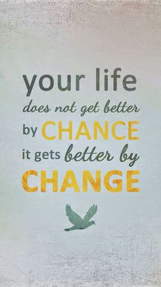 By change, not choice #quotes #life