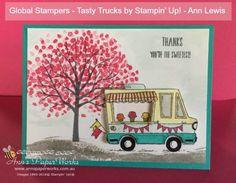 Tasty Trucks Stamp Set, Sheltering Tree Stamp Set, Global Stampers Challenge, Stampin' Up! Ann's PaperWorks, Ann Lewis, Stampin' Up! (Aus)|Stampin' Up! 2017 Sale-a-Bration| online store