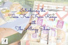Introducing the Tesco Free-From range & The Allergy Show - A fantastic insight into the food products currently available!   It's so great to see such advancement in the free-from world, and improvement to the foods available to us when out shopping!
