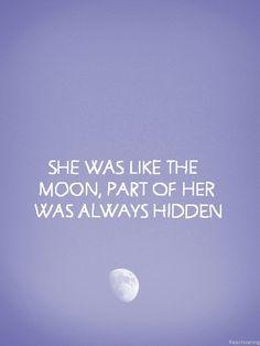 Like the moon.